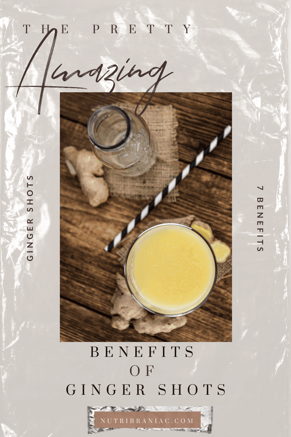 """image of ginger juice next to a glass jar and black and white straw on a wooden table with text overlay, """"The Pretty Amazing Benefits of Ginger Shots"""""""