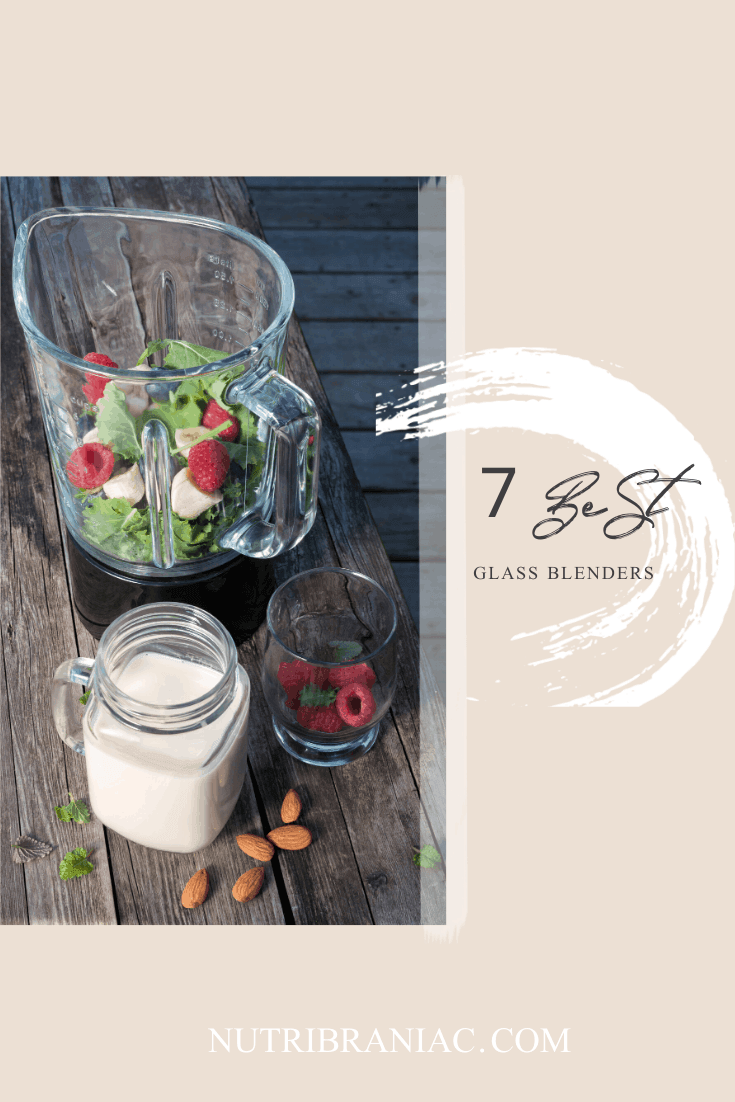 Wanna ditch the plastic? Finding the best blender with a glass jar is a fantastic way to get a great design and a safer BPA-free blend for you and your family. Check out our top 7 picks for best glass blenders on the market. #bestblenderforsmoothies #bestblenderforbabyfood #bestblendersmachine #blenderreviews #veganlifestyle #plantbaseddiet #healthandwellness