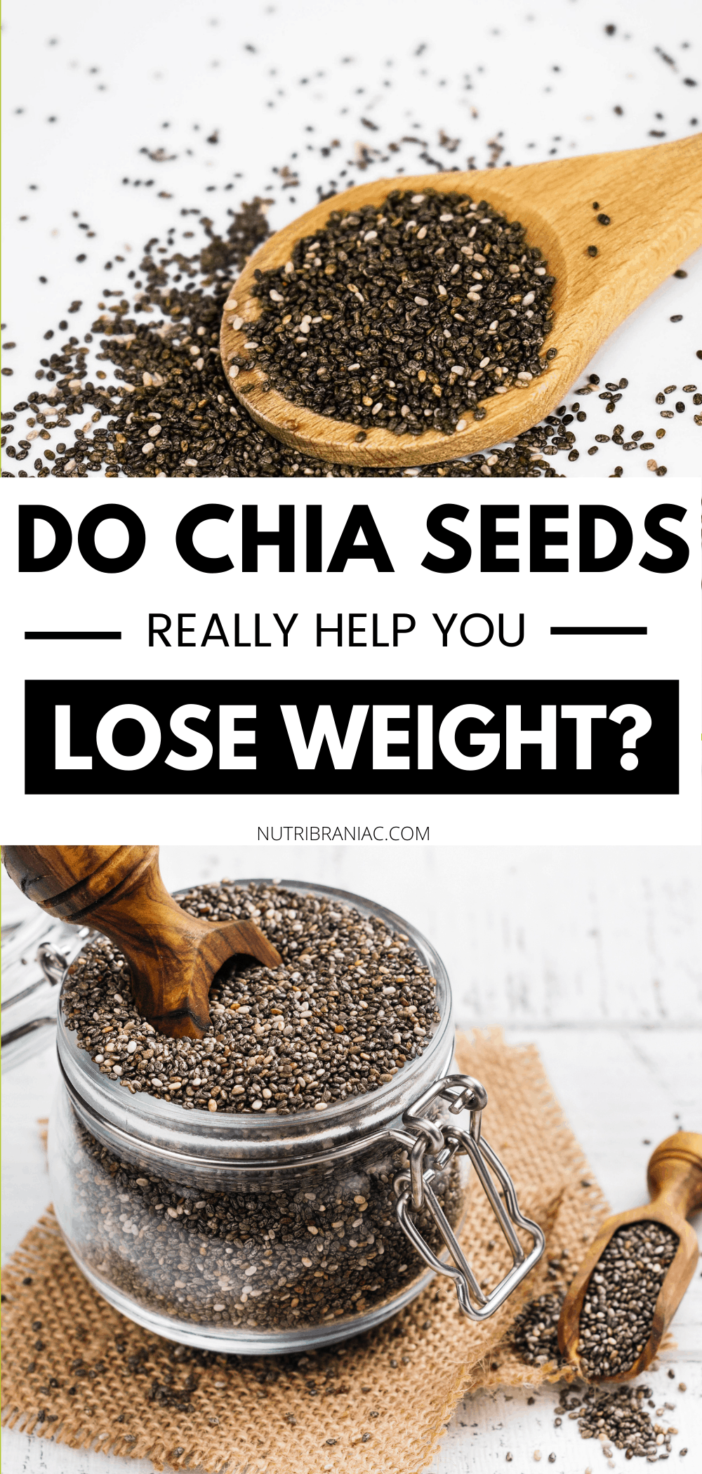 Graphics pinnable image of a glass jar of chia seeds with text overlay: Chia Seeds Benefits: Do Chia Seeds Make You Lose Weight?