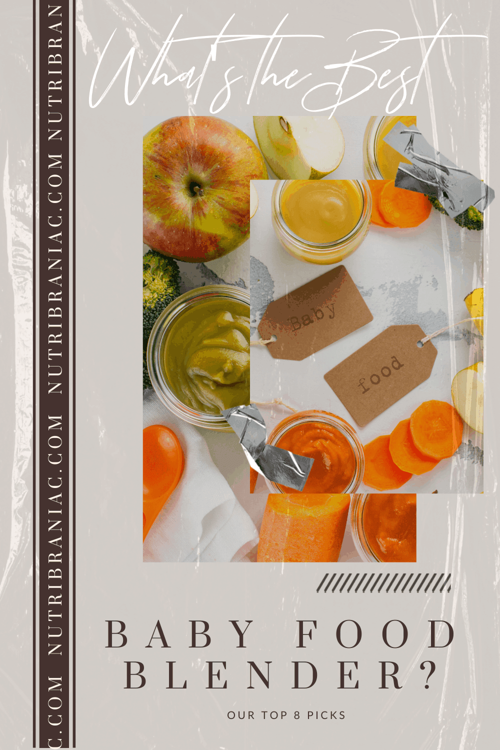 """Image of a fruits and vegetables surrounding jars of baby food with text overlay, """"Our Favorite Baby Food Blenders"""""""