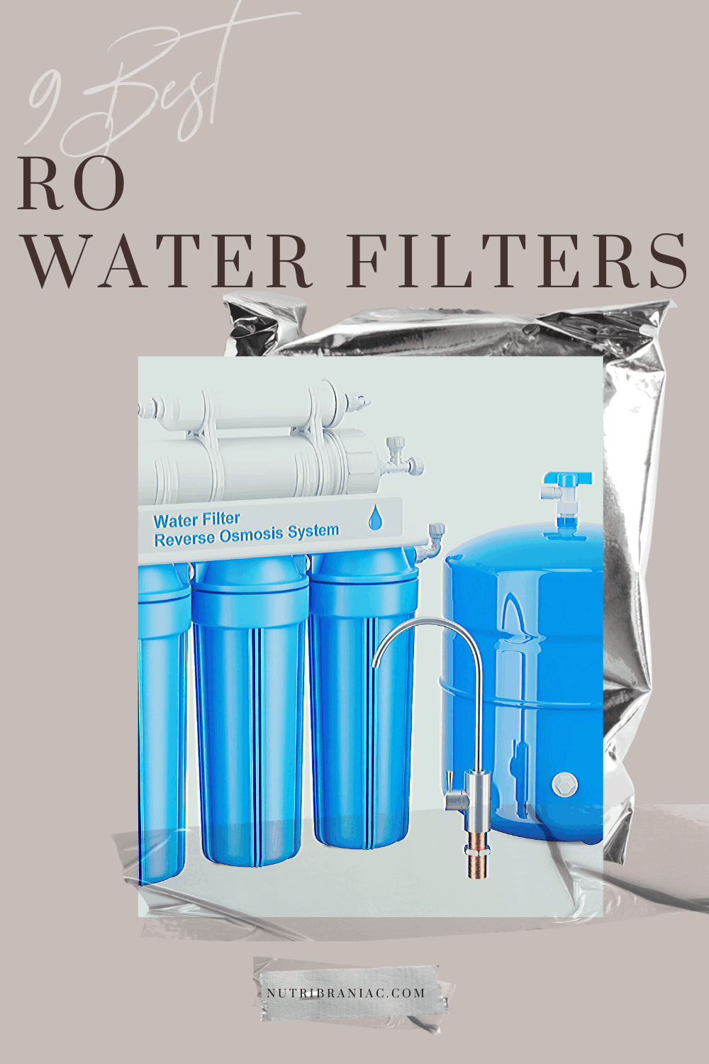 """photograph of a blue reverse osmosis water filter system with text overlay, """"9 Best RO Water Filters"""""""