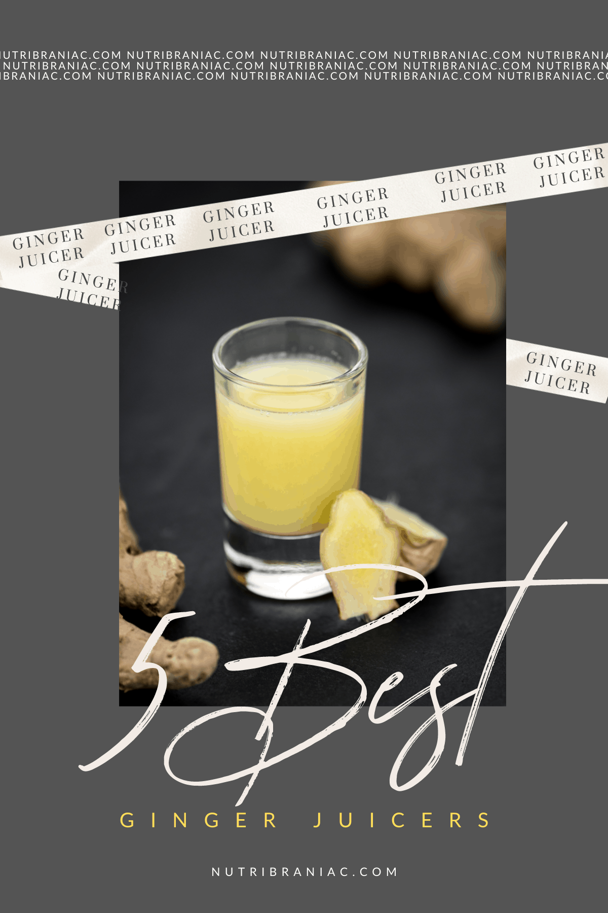Pinnable graphic image of a ginger shot with words 5 Best Ginger Juicers